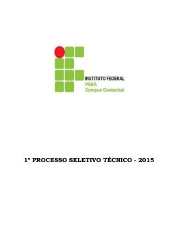 1º PROCESSO SELETIVO TÉCNICO - 2015 - Concursos