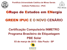 GRupo de Estudos em ENergia GREEN IPUC E O NOVO