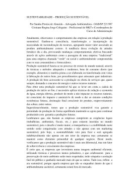SUSTENTABILIDADE – PRODUÇÃO SUSTENTÁVEL Por Sandra