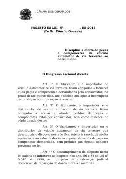 (Do Sr. Rômulo Gouveia) Disciplina a oferta de peças e
