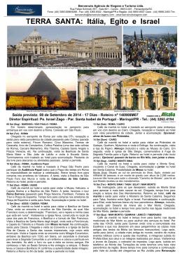 TERRA SANTA: Itália, Egito e Israel