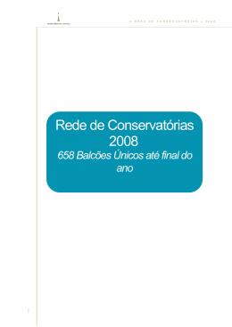 Rede de Conservatórias - 658 Balcões Únicos até final de 2008