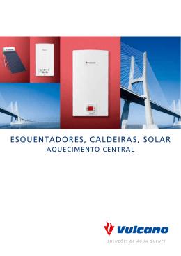 Esquentadores, Caldeiras, Solar, Aquecimento Central