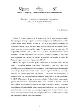 EXPOSIÇÃO DE BENS EM ESTABELECIMENTO COMERCIAL.