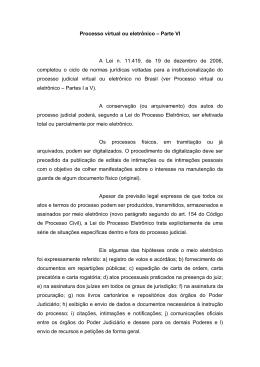 Processo virtual ou eletrônico – Parte VI A Lei n. 11.419