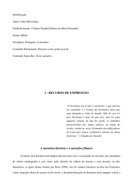 1 RECURSO DE EXPRESSÃO A narrativa literária e a narrativa filmíca