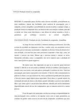 TITULO: Produção textual no computador