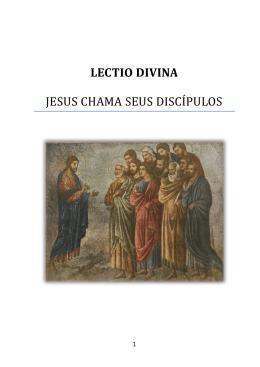 LECTIO DIVINA JESUS CHAMA SEUS DISCI PULOS
