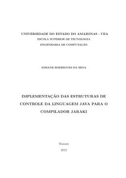 implementa¸c˜ao das estruturas de controle da linguagem java para