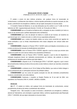RESOLUÇÃO CFM Nº 1.718/2004 (Publicada no D.O.U. de 03.5.04