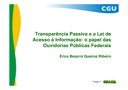 Transparência Passiva e a Lei de Acesso à Informação: o papel das