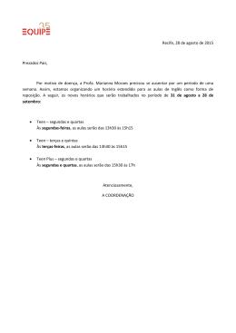 Recife, 28 de agosto de 2015 Prezados Pais, Por motivo de doença