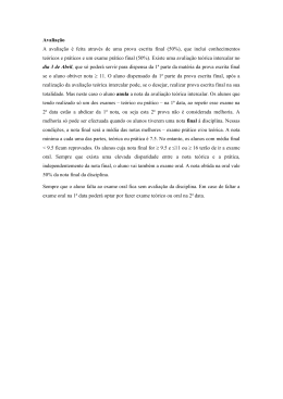 Avaliação A avaliação é feita através de uma prova escrita final (50