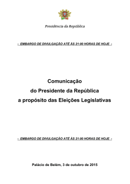 Comunicação do Presidente da República sobre as