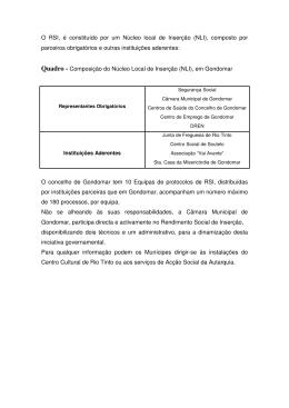 O RSI, é constituído por um Núcleo local de Inserção (NLI