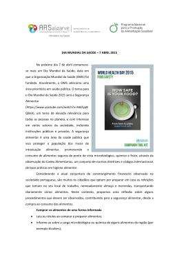 DIA MUNDIAL DA SAÚDE – 7 ABRIL 2015 No próximo dia 7 de