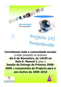 Sessão de Entrega de Prémios 2008/2009 Lançamento do Projecto
