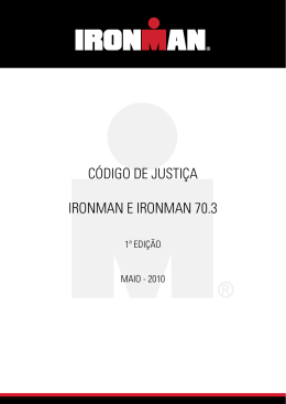 CÓDIGO DE JUSTIÇA IRONMAN E IRONMAN 70.3