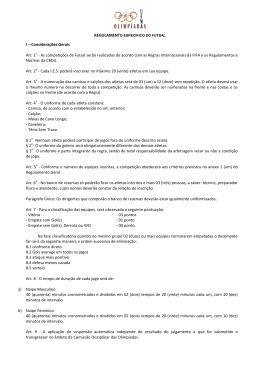 I – Considerações Gerais Art. 1o - As competições de Futsal serão
