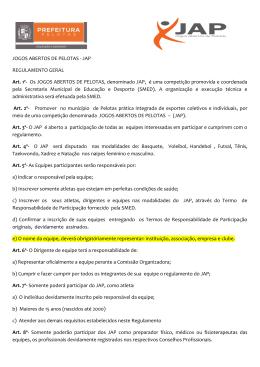 JOGOS ABERTOS DE PELOTAS - JAP REGULAMENTO GERAL Art