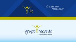 o tratamento - Grupo Recanto