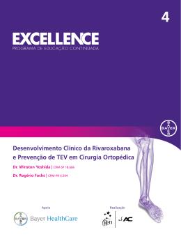 Desenvolvimento Clínico da Rivaroxabana e Prevenção de TEV em
