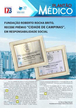 PLANTÃO - Fundação Roberto Rocha Brito