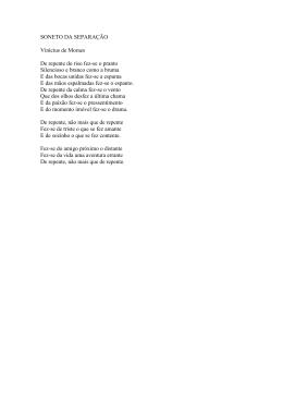SONETO DA SEPARAÇÃO Vinícius de Moraes De repente