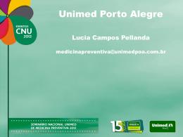 Unimed Porto Alegre - Portal da inovação em saúde
