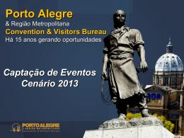 Presentação de Porto Alegre & Região