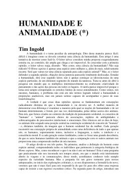 HUMANIDADE E ANIMALIDADE (*)