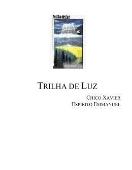 TRILHA DE LUZ - O Consolador