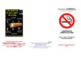 Quanto mais cedo você PARAR DE FUMAR, menor o risco de se