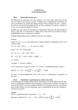 CAPÍTULO 6 Exercícios Resolvidos R6.1) Fabricação de uma peça