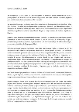 EXCLUSÃO DIGITAL ZERO Ao ler na edição 2215 do Jornal