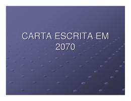 CARTA ESCRITA EM 2070