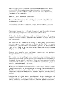 Ilmo. dr. Sérgio Serber – presidente do Conselho das