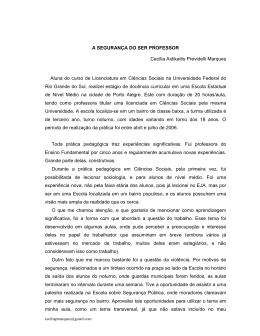 A SEGURANÇA DO SER PROFESSOR Cecília Aidikaitis