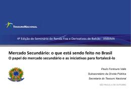 Mercado Secundário: o que está sendo feito no Brasil