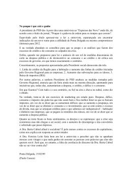 No poupar é que está o ganho A presidente do PSD dos Açores deu