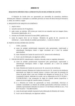ANEXO IV O Relatório de Gestão deve ser apresentado por