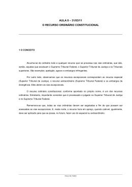 aula 8 – 31/03/11 o recurso ordinário constitucional