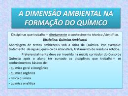 A DIMENSÃO AMBIENTAL NA FORMAÇÃO DO QUÍMICO