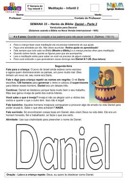 Meditação – Infantil 2 SEMANA 33 – Heróis da Bíblia: Daniel – Parte 2