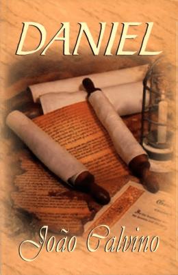 Daniel Comentado P.2 (Calvino)