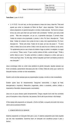 Tema: O GRANDE BANQUETE Data: 22/11/15 Culto