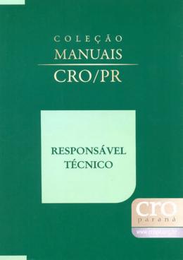 Responsabilidade Técnica - Conselho Regional de Odontologia do