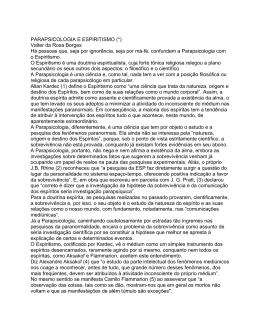 PARAPSICOLOGIA E ESPIRITISMO (*) Valter da Rosa Borges Há