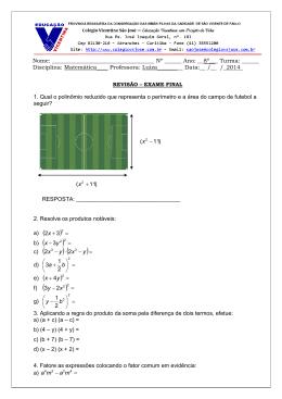 1. Qual o polinômio reduzido que representa o perímetro e a área