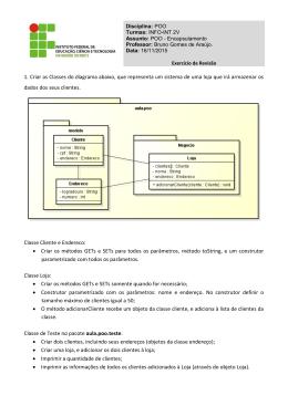 1. Criar as Classes do diagrama abaixo, que representa um sistema
